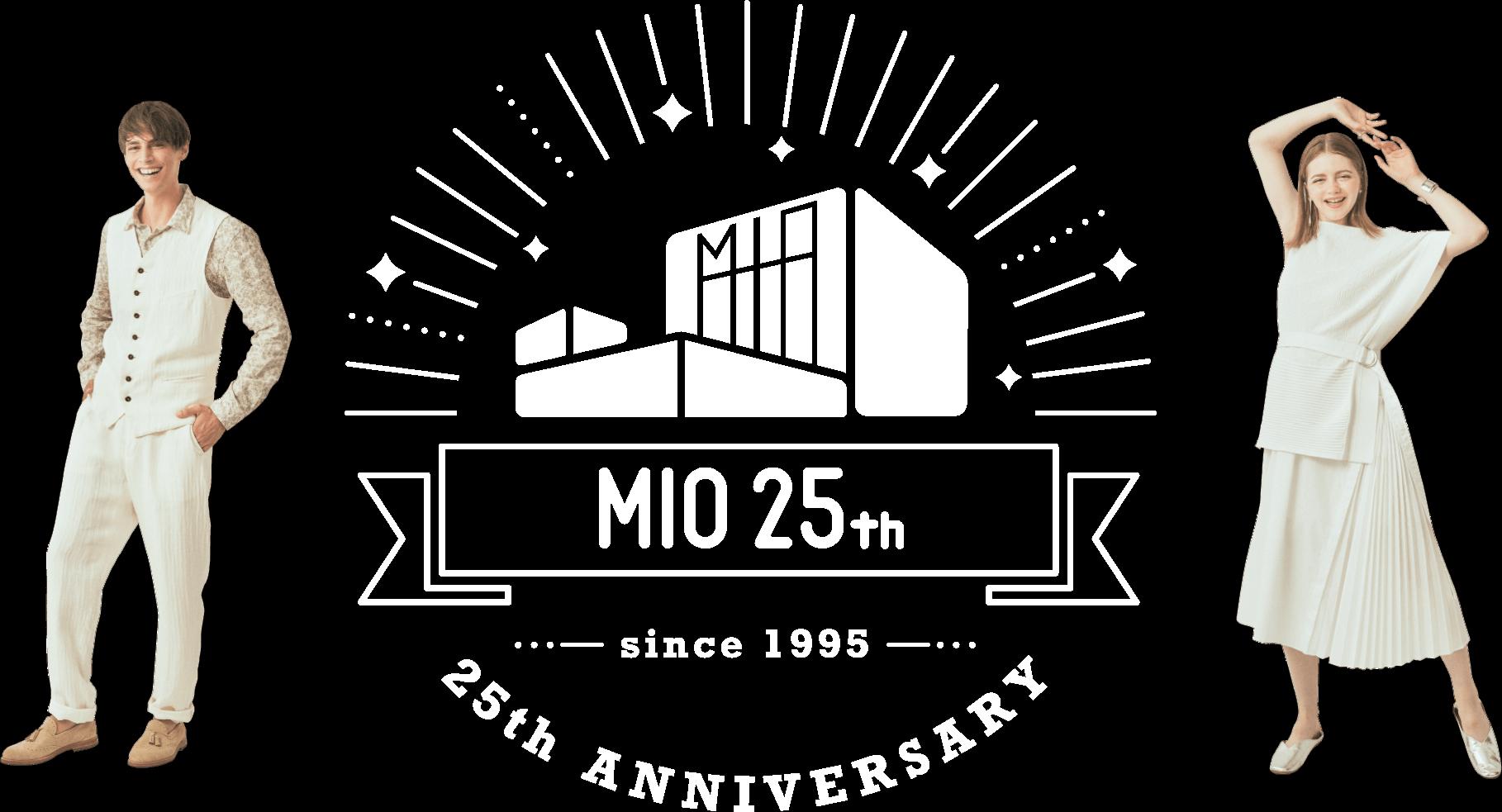MIO 25th ANNIVERSARY